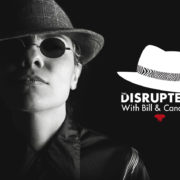 The Disrupters With Candace and Bill